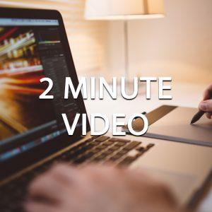 2 Minute Video