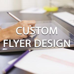 Custom Flyer Design